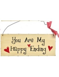 You Are My Happy Ending Wall Plaque