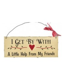 I Get By With Friends Wall Plaque